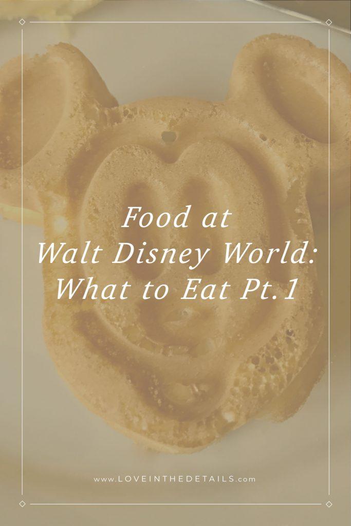 Food At Walt Disney World1a
