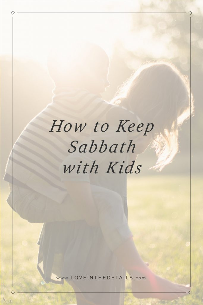Sabbath with Kids