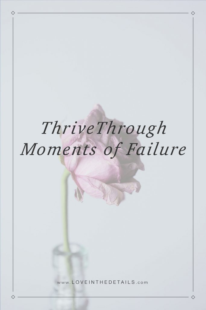 Thrive Through Moments of Failure